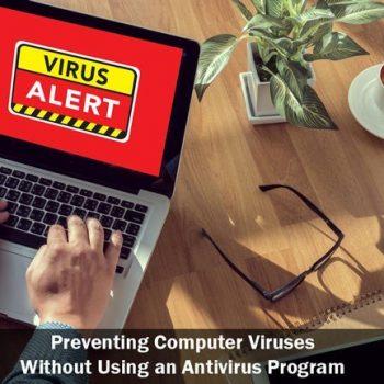 راه های جلوگیری از آلوده شدن سیستم به ویروس و بدافزار